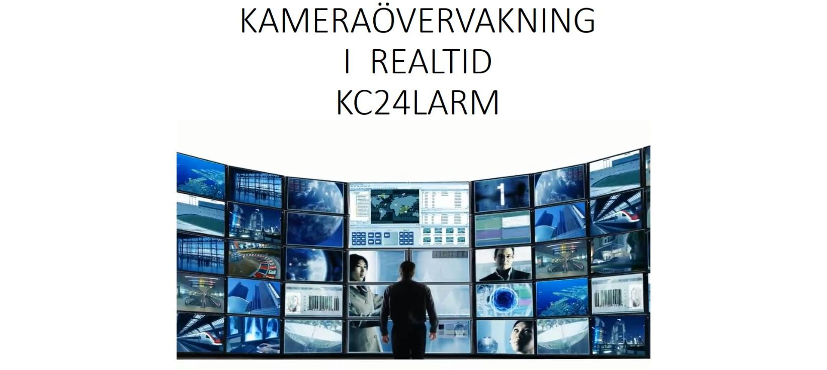 Kameraövervakning i realtid - KC24 Larm